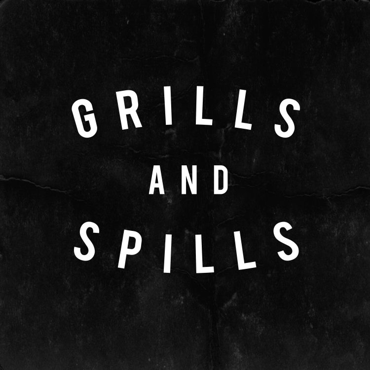 grills and spills